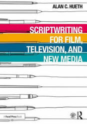 Scriptwriting for Film, Television and New Media (ISBN: 9781138618107)