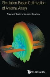Simulation-based Optimization Of Antenna Arrays (ISBN: 9781786345981)