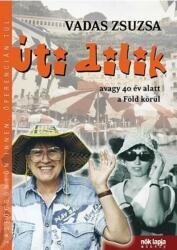 Úti dilik (2006)