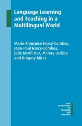 Language Learning and Teaching in a Multilingual World (ISBN: 9781788922975)