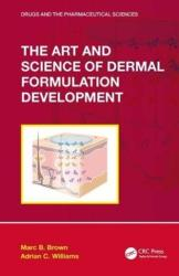 Art and Science of Dermal Formulation Development (ISBN: 9781138064928)