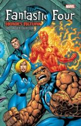 Fantastic Four: Heroes Return - The Complete Collection Vol. 1 (ISBN: 9781302916237)