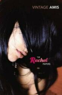 Rachel Papers - Martin Amis (2007)