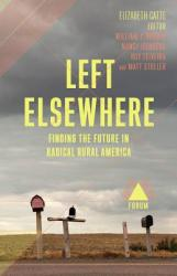 Left Elsewhere (ISBN: 9781946511409)