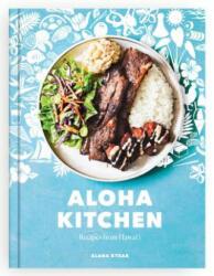 Aloha Kitchen - Recipes from Hawai'i (ISBN: 9780399581366)