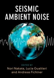 Seismic Ambient Noise (ISBN: 9781108417082)