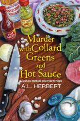 Murder with Collard Greens and Hot Sauce (ISBN: 9781496718006)