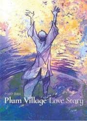 Plum Village: An Artist's Journey (ISBN: 9781683836407)