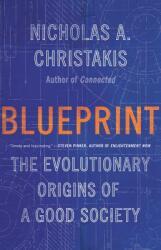 Blueprint - The Evolutionary Origins of a Good Society (ISBN: 9780316230032)