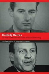 Unlikely Heroes - The Place of Holocaust Rescuers in Research and Teaching (ISBN: 9781496208927)