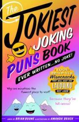 Jokiest Joking Puns Book Ever Written . . . No Joke! (ISBN: 9781250201997)