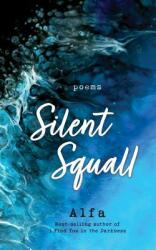 Silent Squall - Revised and Expanded Edition (ISBN: 9781250233592)