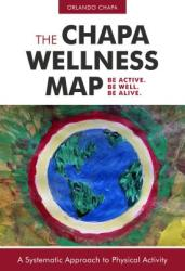 Chapa Wellness Map - A Systematic Approach to Physical Activity (ISBN: 9781782551584)