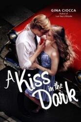 Kiss in the Dark (ISBN: 9781481432276)