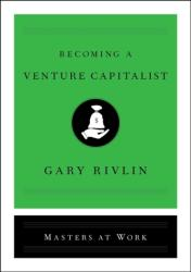 Becoming a Venture Capitalist (ISBN: 9781501167898)