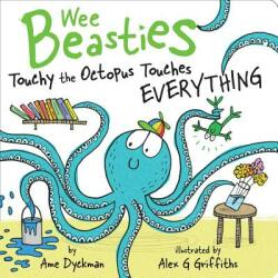 Touchy the Octopus Touches Everything (ISBN: 9781534410824)