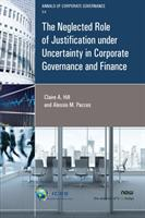 Neglected Role of Justification under Uncertainty in Corporate Governance and Finance (ISBN: 9781680835205)
