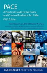 PACE: A Practical Guide to the Police and Criminal Evidence Act 1984 (ISBN: 9780198833680)