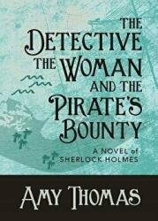Detective, the Woman and the Pirate's Bounty (ISBN: 9781787054141)
