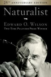Naturalist 25th Anniversary Edition (ISBN: 9781642830217)