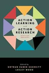 Action Learning and Action Research - Genres and Approaches (ISBN: 9781787695382)