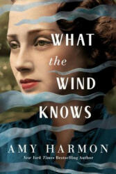 What the Wind Knows (ISBN: 9781542040075)