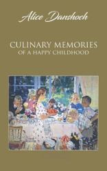 Culinary Memories of a Happy Childhood (ISBN: 9781788782722)