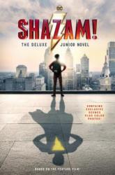 Shazam! : The Deluxe Junior Novel (ISBN: 9780062890894)