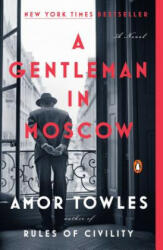 A Gentleman in Moscow - Amor Towles (ISBN: 9780143110439)
