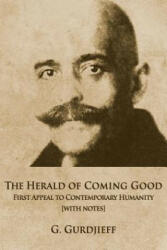 The Herald of Coming Good: First Appeal to Contemporary Humanity (ISBN: 9780996629904)