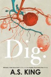 Dig (ISBN: 9781101994917)