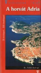 Horvát Adria útikönyv / Hibernia (2004)