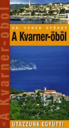 Kvarner-öböl útikönyv / Hibernia (2007)