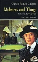 Mobsters and Thugs - Quotes from the Underworld (2000)