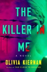 The Killer in Me (ISBN: 9781524742669)