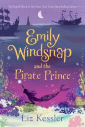 Emily Windsnap and the Pirate Prince (ISBN: 9781536202991)