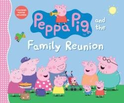 Peppa Pig and the Family Reunion (ISBN: 9781536206159)