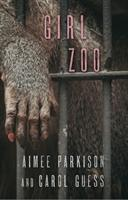 Girl Zoo (ISBN: 9781573660709)