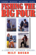 Fishing the Big Four (2002)
