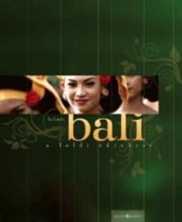Bali - A földi édenkert (2008)
