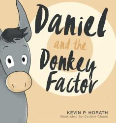 Daniel and the Donkey Factor (ISBN: 9781632963154)