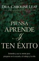 Piensa, Aprende Y Ten (ISBN: 9781641232593)