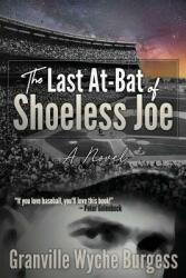 The Last At-Bat of Shoeless Joe (ISBN: 9781732913912)