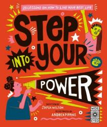 Step Into Your Power: 23 Lessons on How to Live Your Best Life (ISBN: 9781786035868)