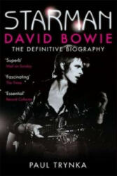 Starman - David Bowie - The Definitive Biography (2012)