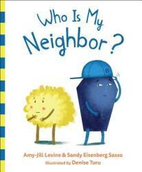 Who Is My Neighbor? (ISBN: 9781947888074)