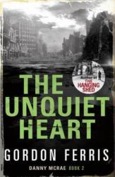 Unquiet Heart - Gordon Ferris (2011)