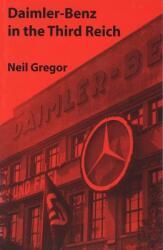 Daimler-Benz in the Third Reich (ISBN: 9780300072433)