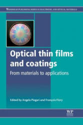 Optical Thin Films and Coatings - From Materials to Applications (ISBN: 9780857095947)