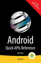 Android Quick API Reference (ISBN: 9781484205242)